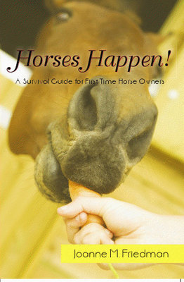 Product picture Horses Happen:  A Survival Guide For First-Time Horse Owners